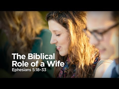 """""""The Biblical Role of a Wife"""" 