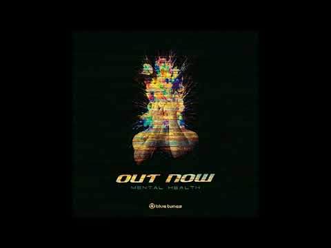 Out Now - Mental Health - Official