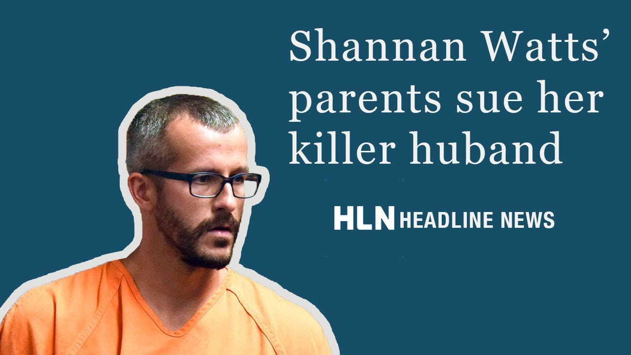 Shanann Watts' Parents Sue Her Killer Husband