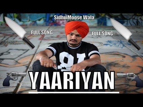 Yaariyan  Sidhu Moose Wala  Sunny Malton  New Punjabi Songs 2017