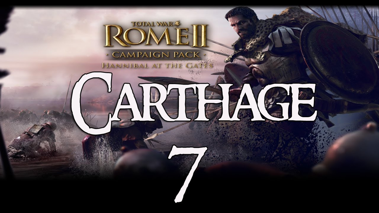 Rome 2: Hannibal at the Gates (Carthage - VH) #7 - Blood on the Sand