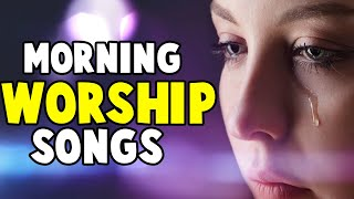 Worship Songs Of 2018 Non stop morning Devotion worship songs for prayer.mp3