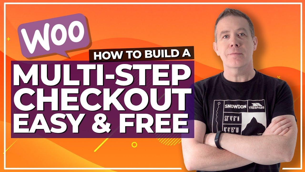 WooCommerce Checkout - Multi-Step Checkout & Checkout Field Customisation