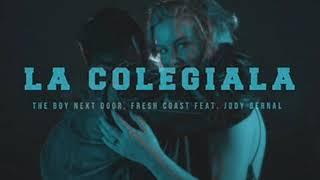 The Boy Next Door Fresh Coast Feat Jody Bernal La Colegiala Vinc Vega Version