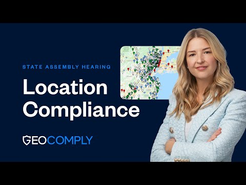 GeoComply: Discusses Location Compliance at State Assembly Hearing, Sacramento, CA
