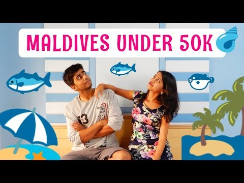 Maldives on a Budget | How we did Maldives for 6N7D under 50k INR incl flights