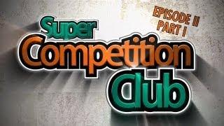 Super Competition Club #2 (1/3) Ian Vs. Budi Vs. Simon Vs. Eddy