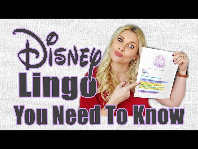 DISNEY LINGO YOU NEED TO KNOW | Disney Abbreviations | How To Speak Disney | Disney Cheat Sheet
