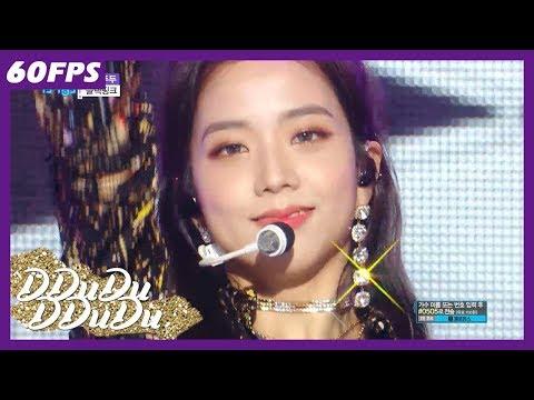 60FPS 1080P   BLACKPINK - DDu-Du DDu-Du, 블랙핑크 - 뚜두뚜두 Show Music Core 20180714