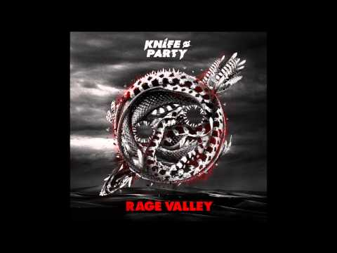 Knife Party - Rage Valley (Vocal Intro)