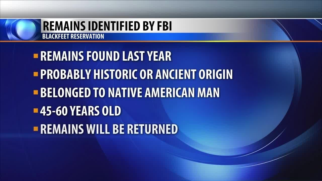 FBI determines human remains found on Blackfeet Reservation