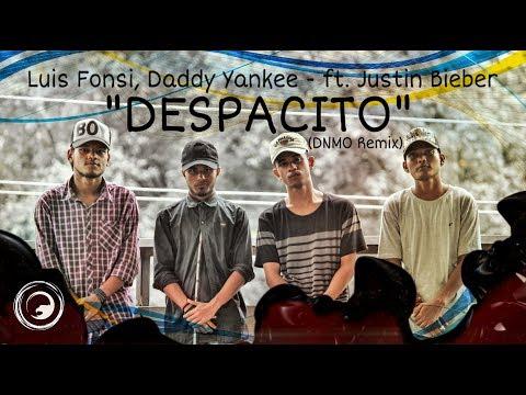 'Despacito' (DNMO Remix) Luis Fonsi, Daddy...