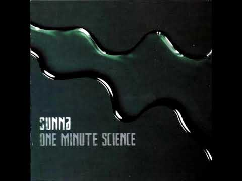Sunna - One Minute Science [full album, HD, HQ] hard rock industrial