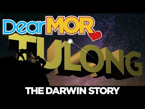 Dear MOR: Tulong The Darwin Story 030418
