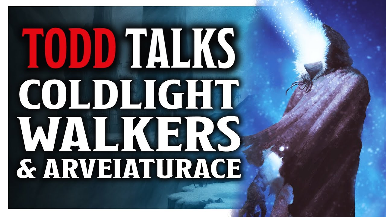 Coldlight Walkers & Arveiaturace - Todd Talks - With James Haeck