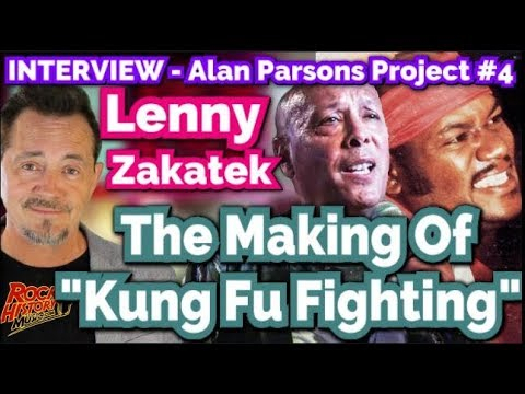 "Lenny Zakatek On The Making Of ""Kung Fu Fighting"" By Carl Douglas"
