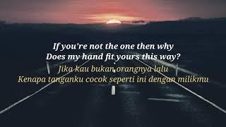 If you're not the one - Daniel Bedingfield - Lirik dan terjemahan