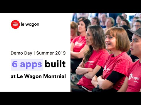 Coding Bootcamp Montreal | Le Wagon Demo Day - Batch #281