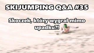 Skoczek, który wygrał konkurs mimo upadku? Skijumping Q&A #35