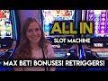 ALL IN! Slot Machine! Max Bet Bonus + Lots of Re-triggers!