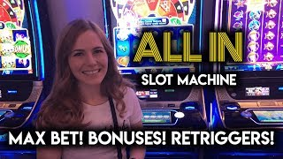 ALL IN! Slot Machine! Max Bet Bonus + Lots of Re-triggers!