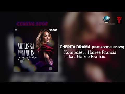 PREVIEW | Melissa Francis feat Rodriguez.G.W - Cherita Drama