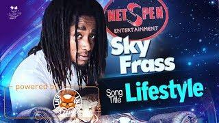 Sky Frass - Lifestyle [Quiet Land Riddim] July 2017