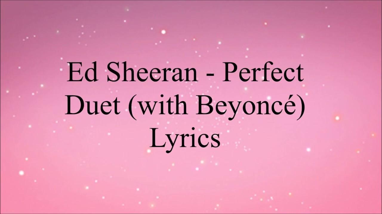 Download Ed Sheeran ‒ Perfect Duet (Lyrics) ft. Beyoncé