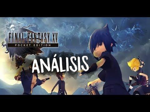 Final Fantasy XV Pocket Edition - Análisis / Opinión