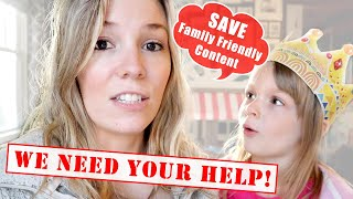 Help Us SAVE Family Friendly Content on YouTube!