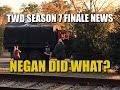 The Walking Dead Season 7 Episode 16 Spoiler News Chanting & Cheering In Alexandria! Negan Did What?