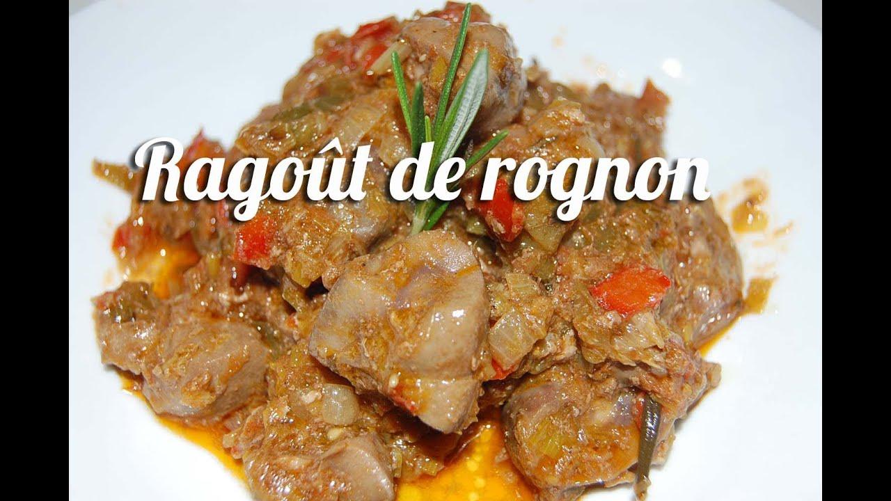 Recette du rago t de rognon de veau youtube - Recette de cuisine blanquette de veau ...