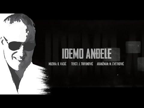 Sasa Matic - Idemo andjele - (Official lyric video 2017)