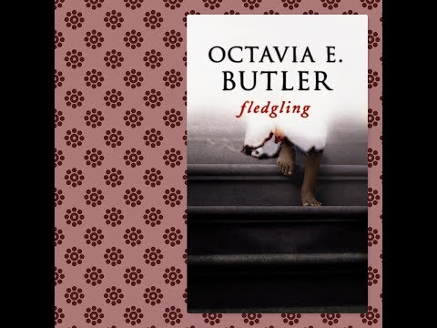 Podcast 13: Octavia E. Butler's Fledgling & Why We Couldn't Finish