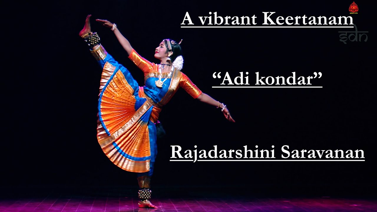 "A vibrant keertanam on Lord Siva - ""Adi Kondar"" by Rajadarshini Saravanan - Sridevi Nrithyalaya"