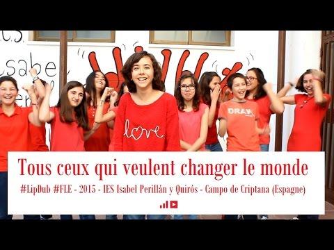 Tous ceux qui veulent changer le monde - IES Isabel Perillán y Quirós