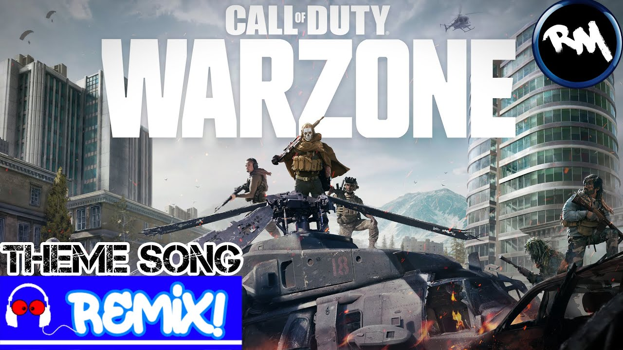 Call Of Duty MW: Warzone (Theme Song Remix) -RM