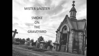 Mister Sinister - Smoke on the Graveyard (RAW GUITAR DEMO)