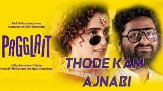 Thode Kam Ajnabi -Arijit Singh | Pagglait | Himani Kapoor | @Oriyon Music By Arijit Singh