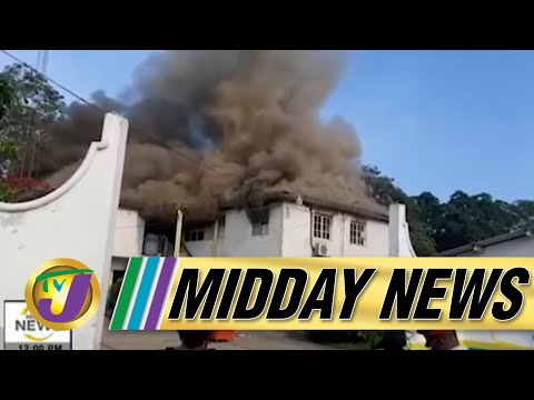 Fire at Hydel High School in Jamaica   Opposition Concerned About Delta Variant  - July 22 2021