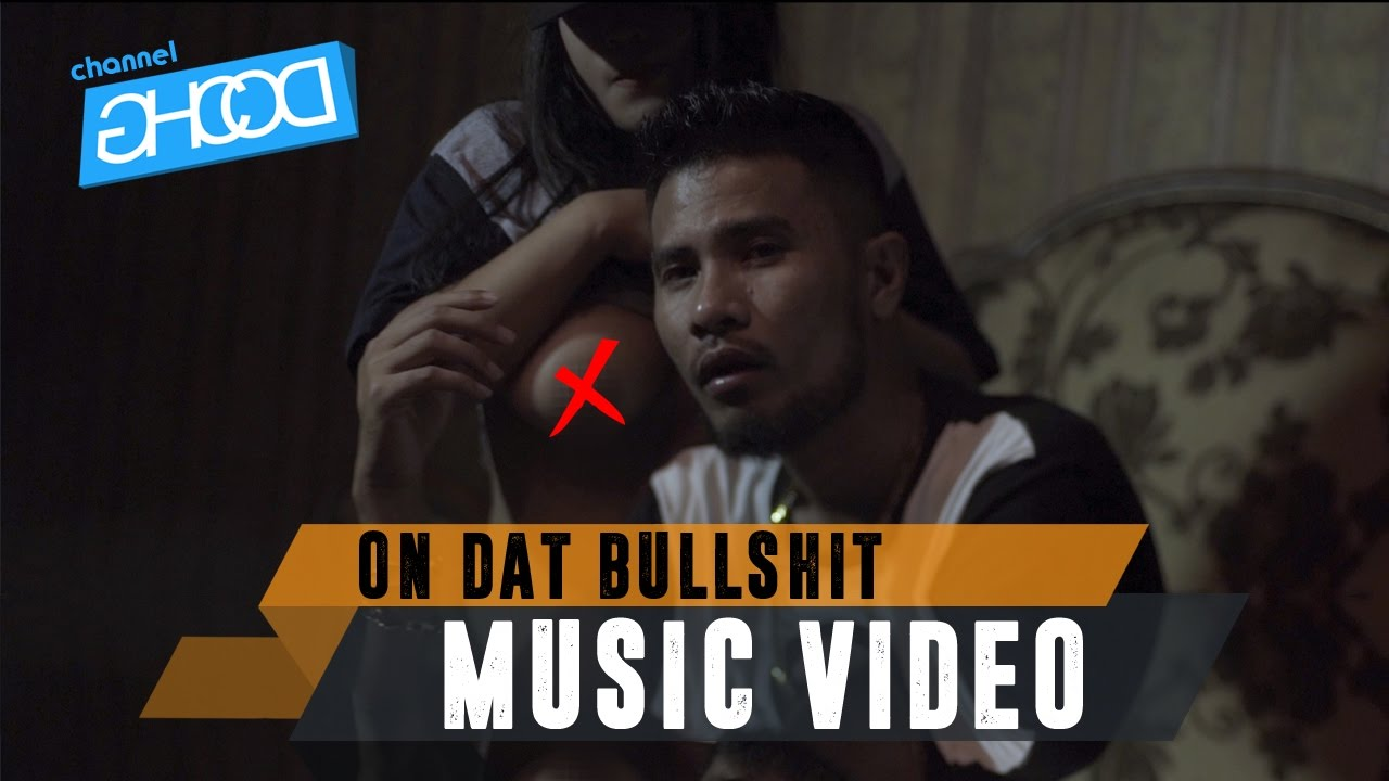 Ecko Show On Dat Bullshit Music Video Ft Ben Utomo Youtube