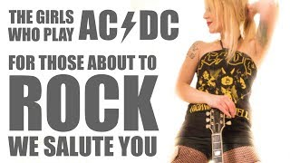 AC/DC Girls cover For Those About To Rock (We Salute You) - BACK:N:BLACK (HD)