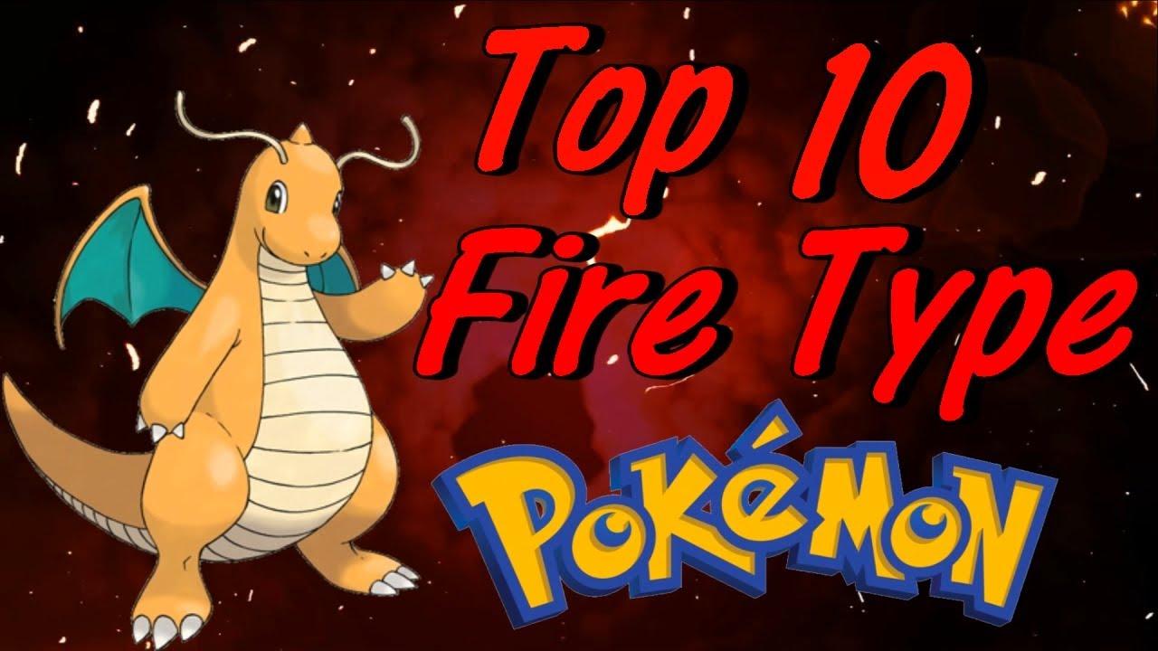 dragon s top 10 fire type pokemon youtube