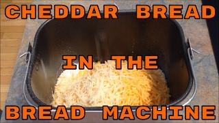 Cheddar Bread In The Bread Machine