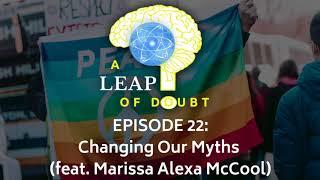 #022: Changing Our Myths (feat. Marissa Alexa McCool) | Reason Revolution