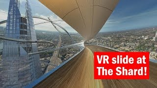 The Shard has a VR slide