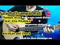 Chord Mudah  (Satu Hati Sampai Mati - Thomas Arya feat Elsa Pitaloka) By Darmawan ( Tutorial)