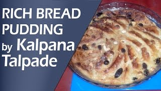 Rich Bread Pudding | Healthy Baked Recipe