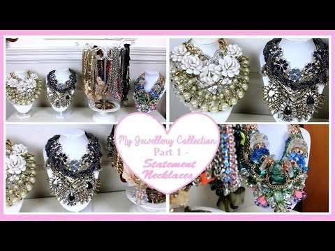 My Jewellery Collection -  Part 1 | Statement Necklaces