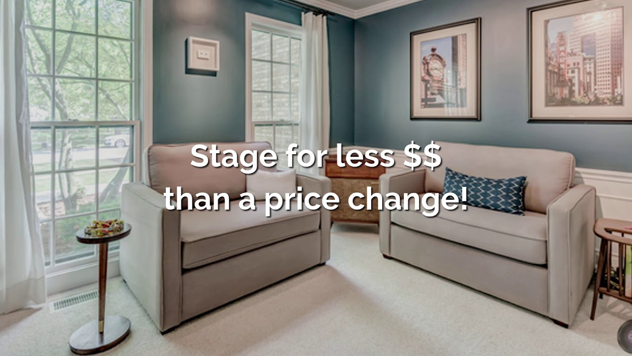Stage for less than a price change!